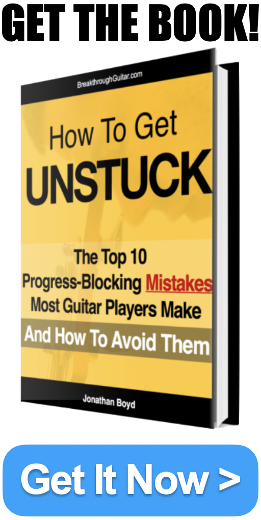 Free Guitar Book PDF How to get Unstuck The top 10 progress blocking mistakes most guitar players make and how to avoid them