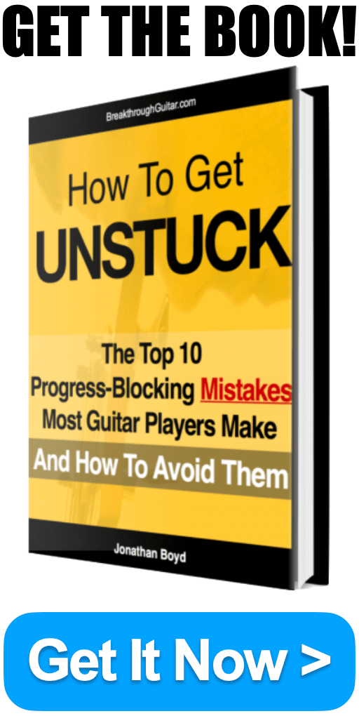 Guitar Lesson Book PDF How to get Unstuck The top 10 progress blocking mistakes most guitar players make and how to avoid them
